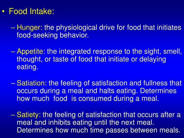 Food Intake: