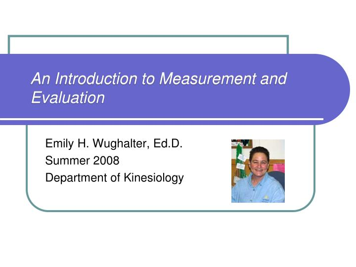 an introduction to measurement and evaluation n.