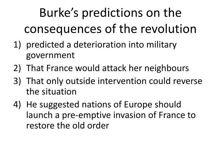 Burke's predictions on the consequences of the revolution