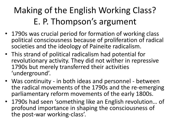 Making of the English Working Class?