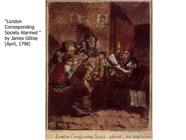 """London Corresponding Society Alarmed "" by James Gillray (April, 1798)"