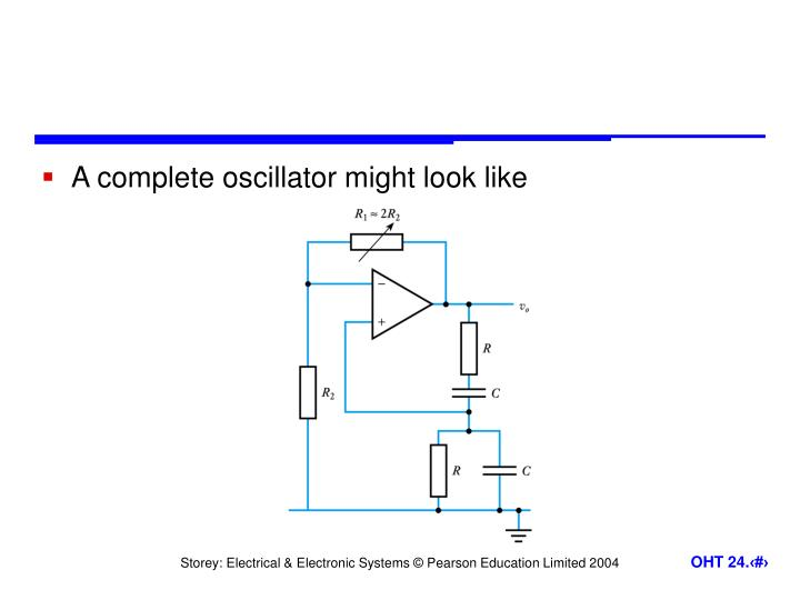 A complete oscillator might look like