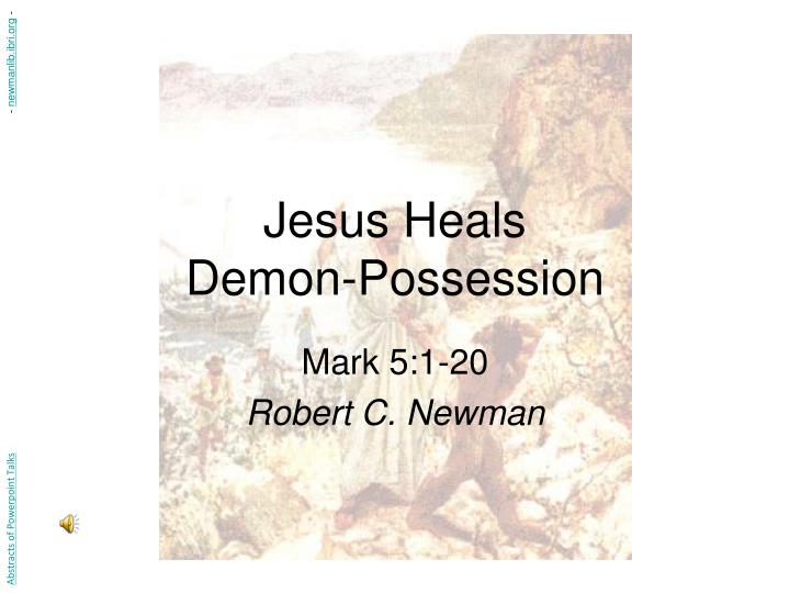 jesus heals demon possession n.