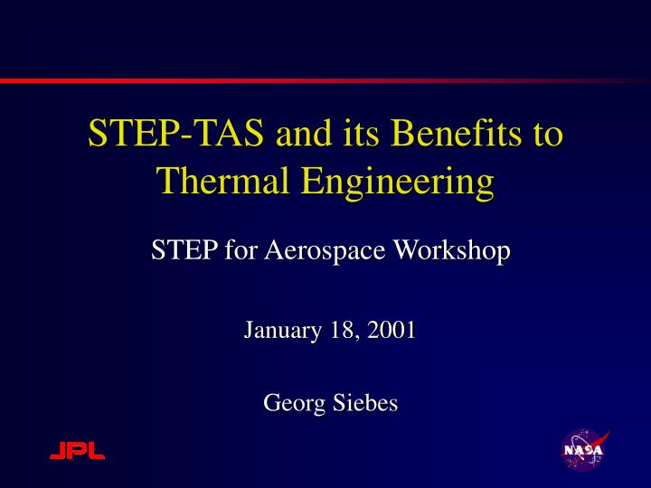 step tas and its benefits to thermal engineering n.