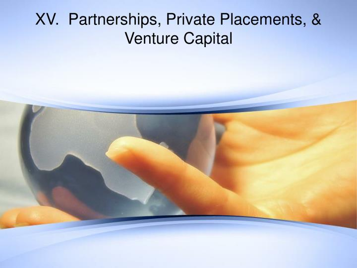 xv partnerships private placements venture capital n.
