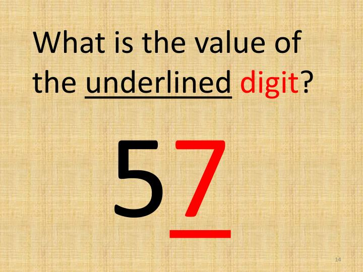 What is the value of the