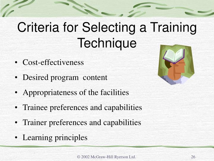 Criteria for Selecting a Training Technique