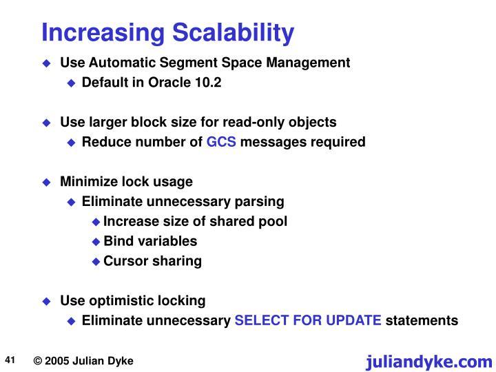 Increasing Scalability