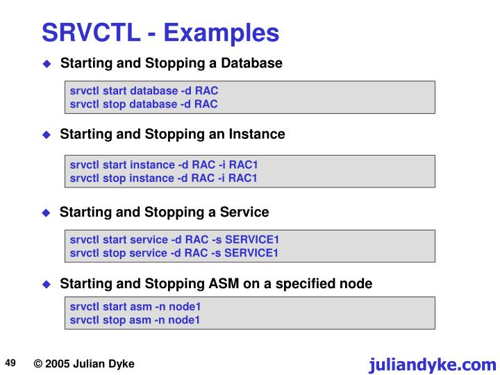 SRVCTL - Examples