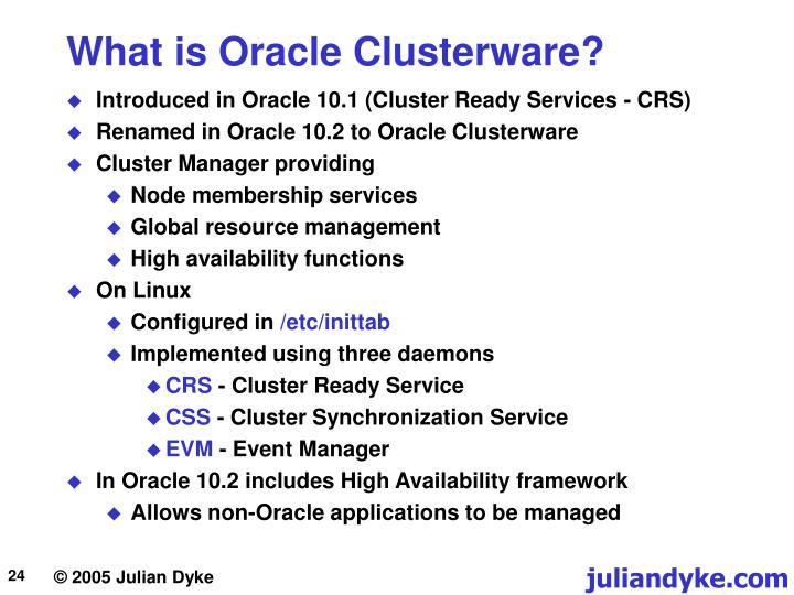 What is Oracle Clusterware?