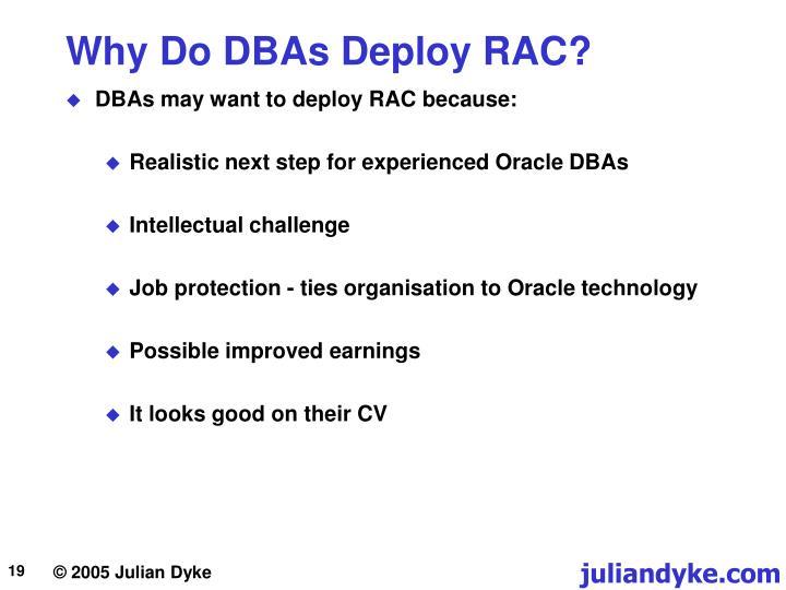 Why Do DBAs Deploy RAC?