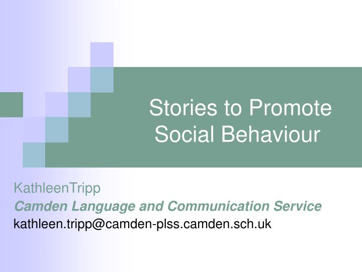 stories to promote social behaviour n.