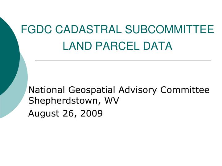 fgdc cadastral subcommittee land parcel data n.