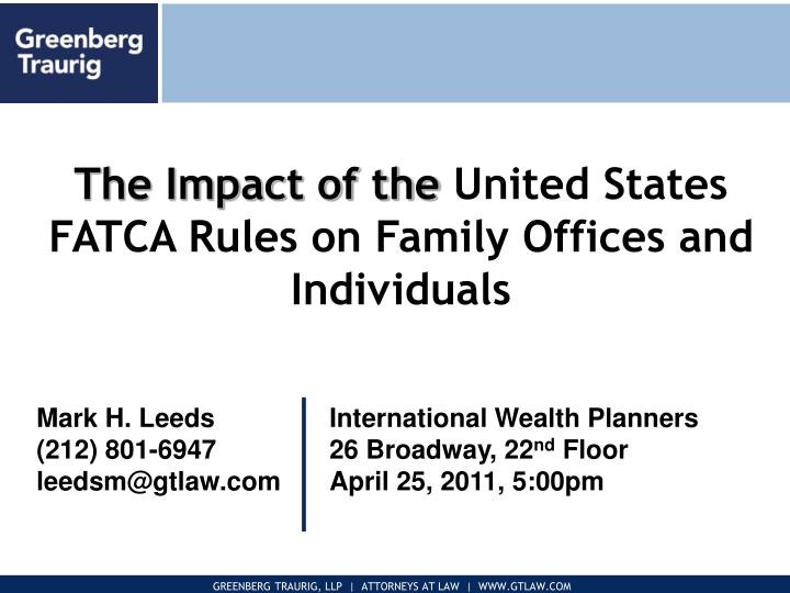 the impact of the united states fatca rules on family offices and individuals n.