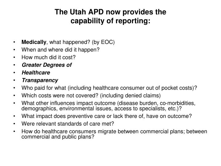 The utah apd now provides the capability of reporting