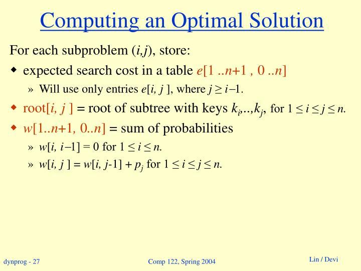 Computing an Optimal Solution