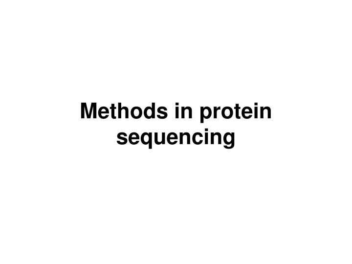 Methods in protein sequencing