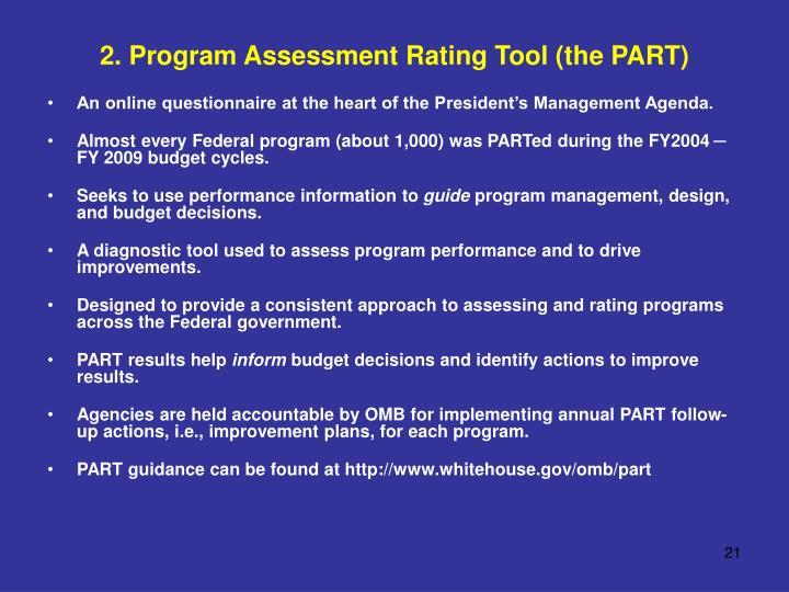 2. Program Assessment Rating Tool (the PART)