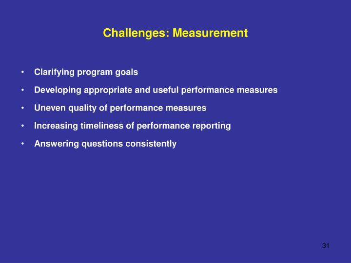 Challenges: Measurement