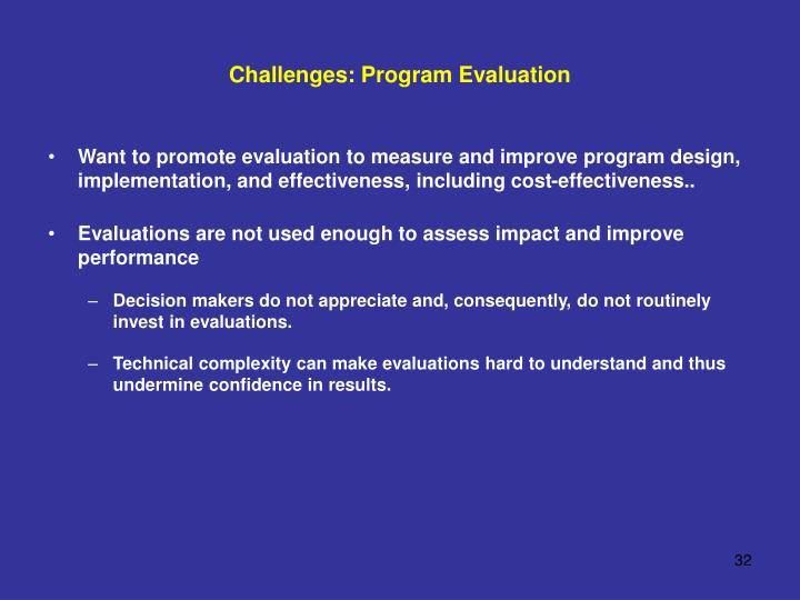 Challenges: Program Evaluation