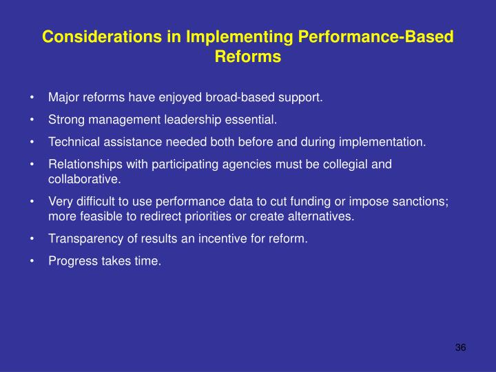 Considerations in Implementing Performance-Based Reforms
