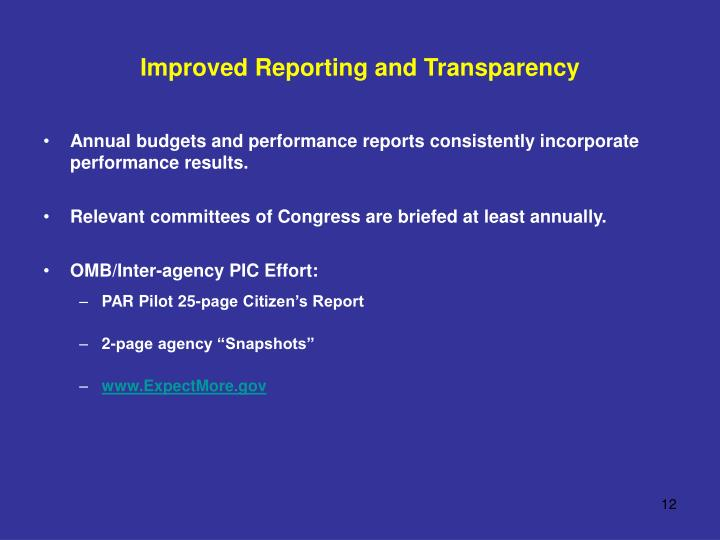 Improved Reporting and Transparency