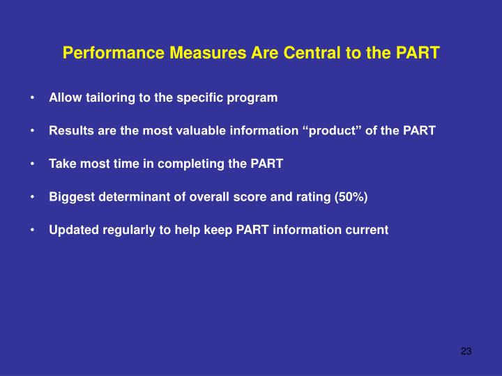 Performance Measures Are Central to the PART