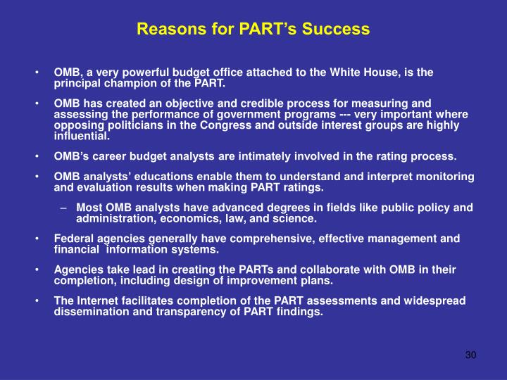 Reasons for PART's Success