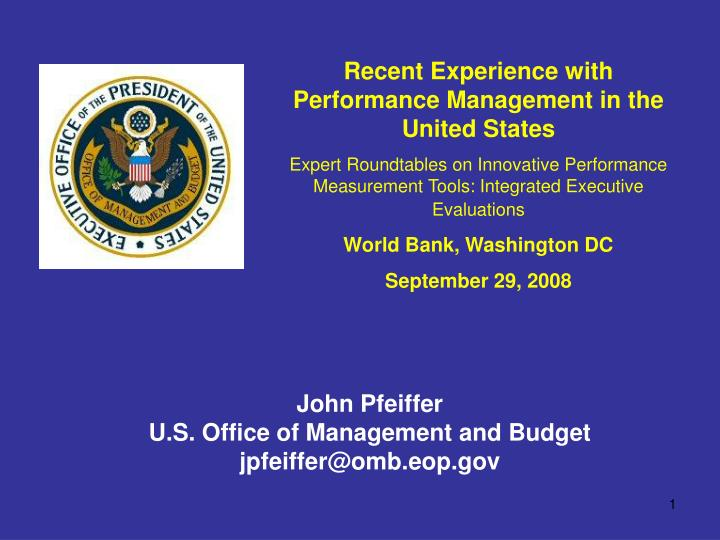 Recent Experience with Performance Management in the United States