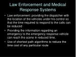 law enforcement and medical response systems
