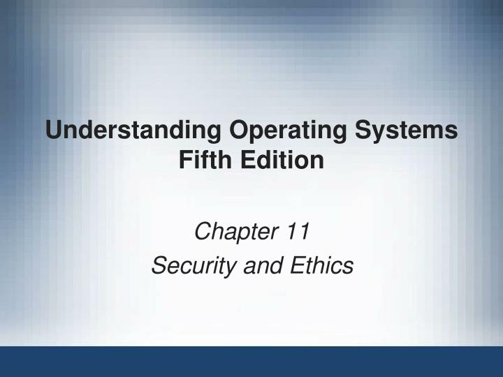 understanding operating systems fifth edition n.
