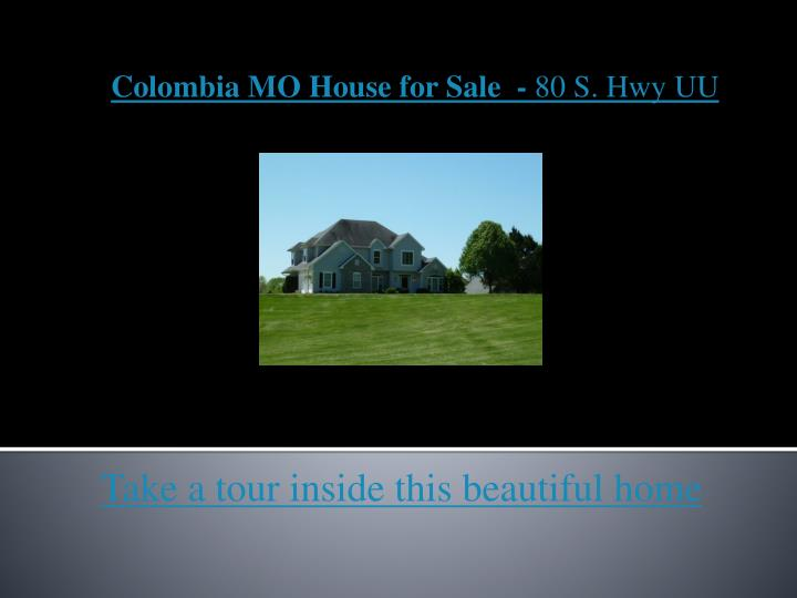 Colombia mo house for sale 80 s hwy uu