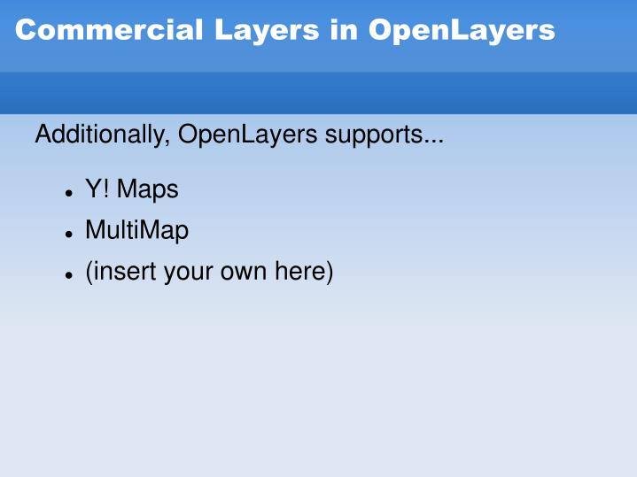 Commercial Layers in OpenLayers