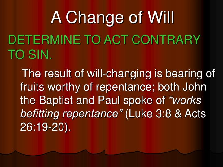 A Change of Will