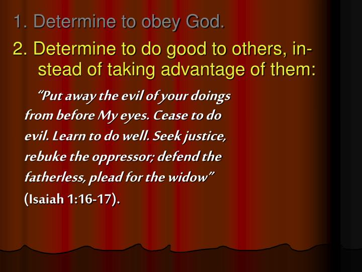 1. Determine to obey God.