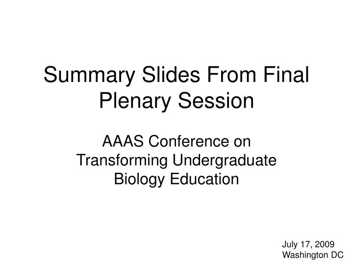 summary slides from final plenary session n.