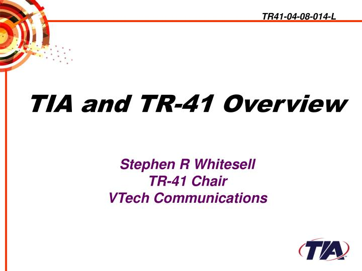 tia and tr 41 overview n.
