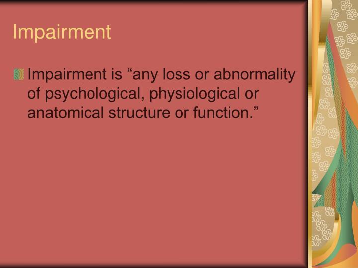 Impairment