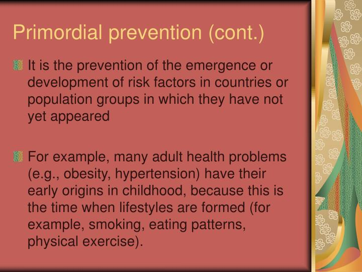 Primordial prevention (cont.)