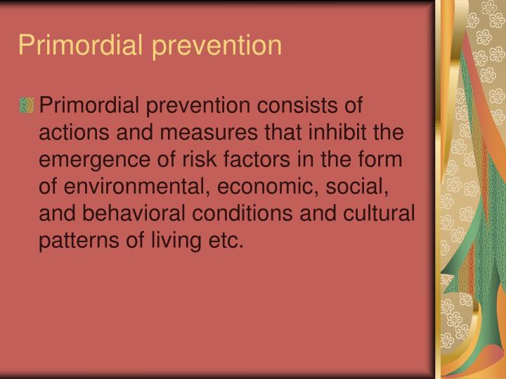 Primordial prevention