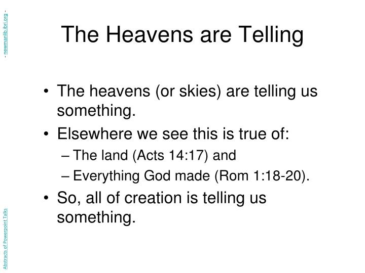 The Heavens are Telling