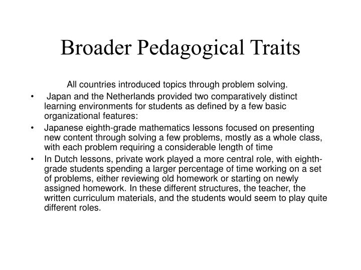 Broader Pedagogical Traits