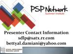 presenter contact information sdlp@satx rr com bettyal damiani@yahoo com