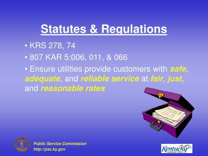 Statutes regulations
