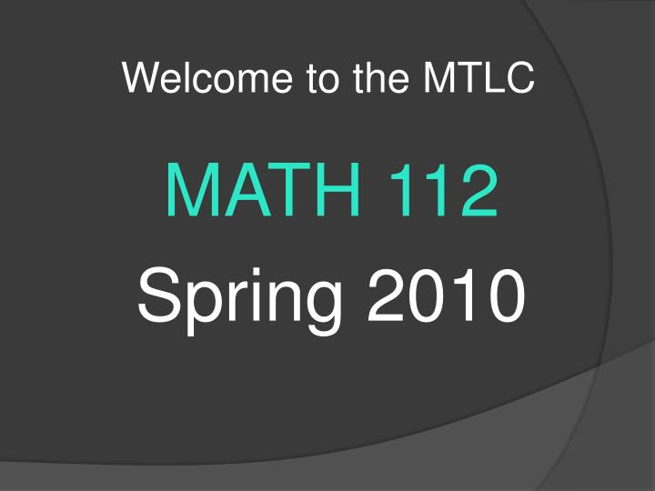 welcome to the mtlc n.