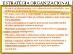 estrat gia organizacional