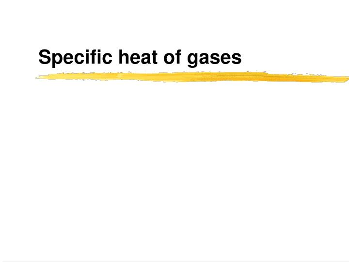 specific heat of gases n.