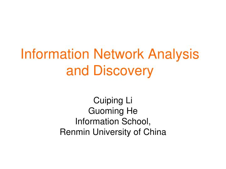 information network analysis and discovery n.