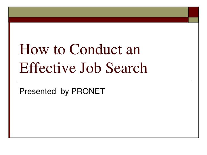 how to conduct an effective job search n.