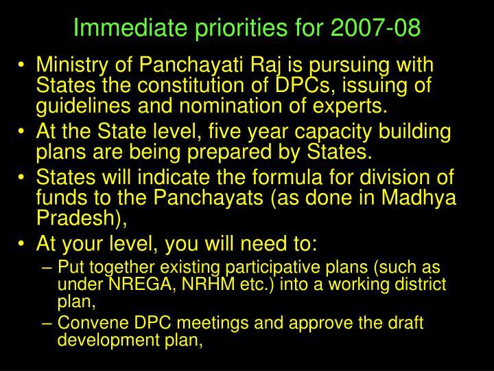 Immediate priorities for 2007-08